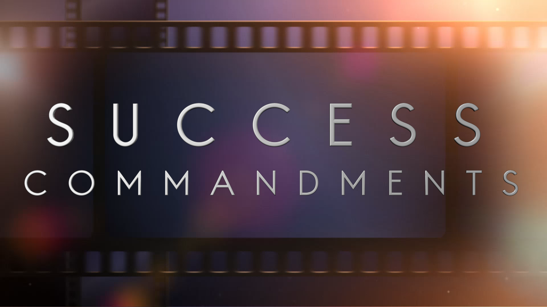 SUCCESS COMMANDMENTS TRAILER
